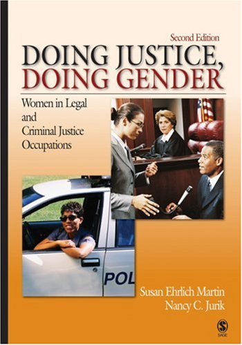 Doing Justice, Doing Gender Women in Legal and Criminal Justice Occupations 2nd 2007 edition cover
