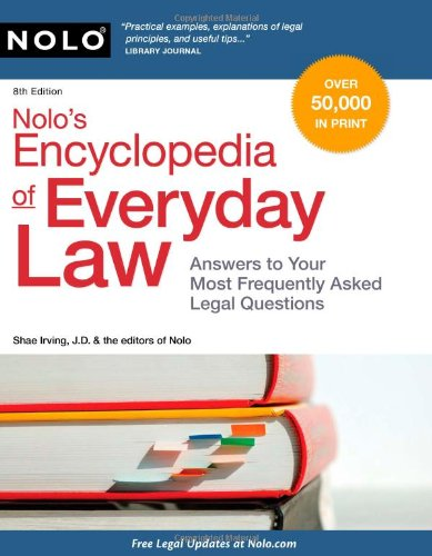 Nolo's Encyclopedia of Everyday Law Answers to Your Most Frequently Asked Legal Questions 8th 2010 (Revised) edition cover
