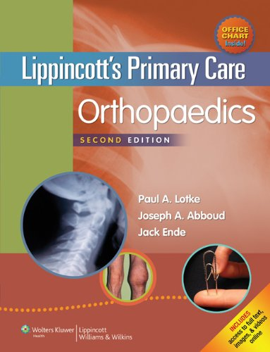 Lippincott's Primary Care Orthopaedics  2nd 2014 (Revised) 9781451173215 Front Cover