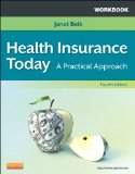 Workbook for Health Insurance Today A Practical Approach 4th edition cover
