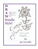 Draw Doodle Style: the Cosmos Flower An over-Doodled Doodle N/A 9781489596215 Front Cover
