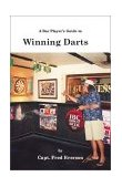 Bar Player's Guide to Winning Darts   2002 9781553693215 Front Cover