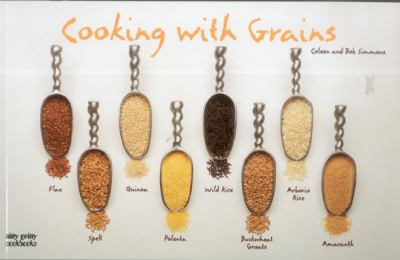 Cooking with Grains  N/A 9781558672215 Front Cover