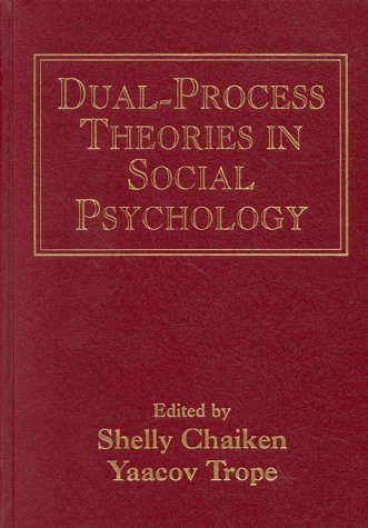 Dual-Process Theories in Social Psychology   1999 edition cover