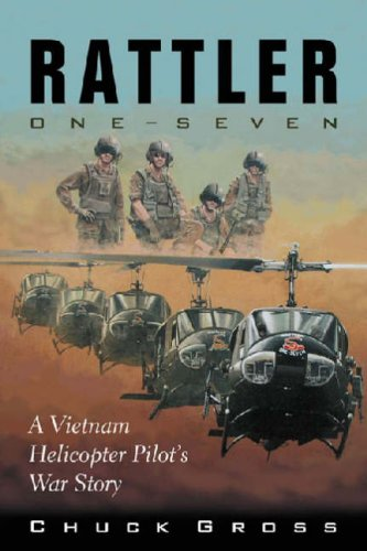 Rattler One-Seven A Vietnam Helicopter Pilot's War Story  2006 edition cover