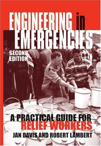 Engineering in Emergencies A Practical Guide for Relief Workers 2nd 2002 (Revised) edition cover
