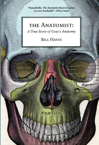 Anatomist A True Story of Gray's Anatomy  2009 edition cover