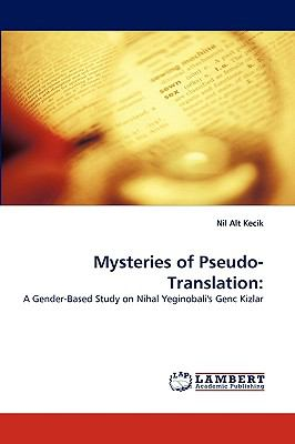 Mysteries of Pseudo-Translation  N/A 9783838358215 Front Cover
