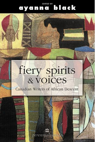 Fiery Spirits and Voices Canadian Writers of African Descent Revised 9780006485216 Front Cover