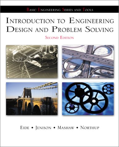 Introduction to Engineering Design and Problem Solving  2nd 2002 (Revised) 9780072402216 Front Cover