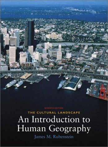 Cultural Landscape An Introduction to Human Geography 7th 2002 edition cover