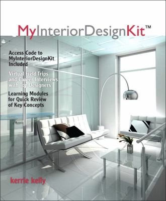Companion Book for MyInteriorDesignKit   2013 9780132115216 Front Cover