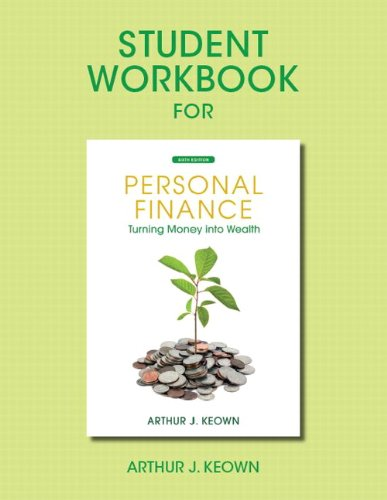 Student Workbook for Personal Finance Turning Money into Wealth 6th 2013 edition cover