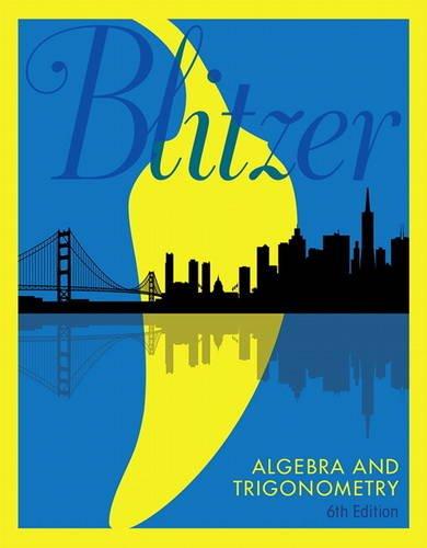 Algebra and Trigonometry:   2017 9780134463216 Front Cover