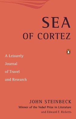 Sea of Cortez A Leisurely Journal of Travel and Research N/A edition cover