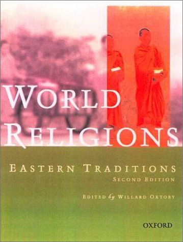 World Religions Eastern Traditions 2nd 2002 (Revised) edition cover