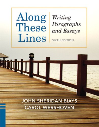 Along These Lines Writing Paragraphs and Essays 6th 2012 (Revised) edition cover