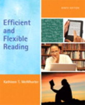 Efficient and Flexible Reading (with MyReadingLab with Pearson eText Student Access Code Card)  9th 2011 9780205785216 Front Cover