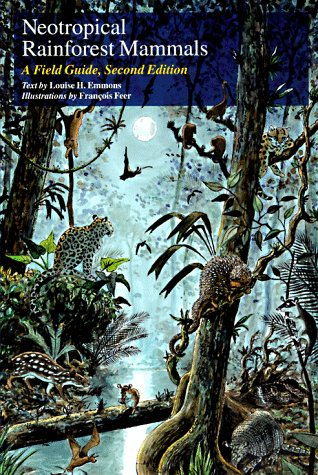 Neotropical Rainforest Mammals A Field Guide 2nd 1997 edition cover