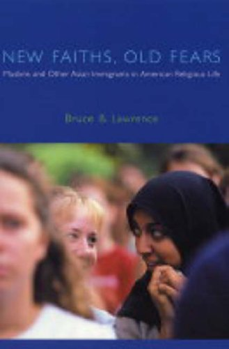New Faiths, Old Fears Muslims and Other Asian Immigrants in American Religious Life  2004 9780231115216 Front Cover