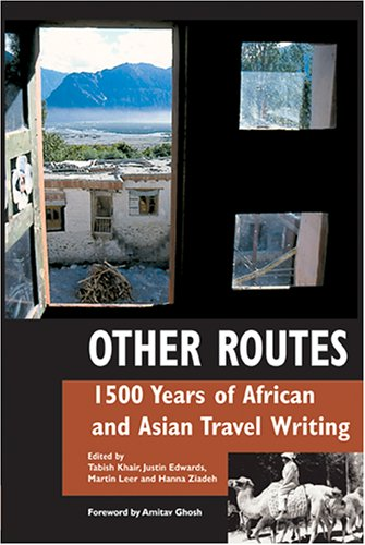 Other Routes 1500 Years of African and Asian Travel Writing  2005 edition cover