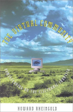 Virtual Community Homesteading on the Electronic Frontier 2nd 2000 (Revised) edition cover