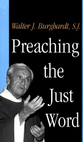 Preaching the Just Word   1998 9780300077216 Front Cover