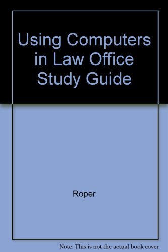 Study Guide T/A Using Computers in the Law Office, 2/E 2nd 1996 9780314065216 Front Cover