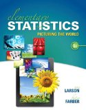 Elementary Statistics: Picturing the World 6th 2014 9780321911216 Front Cover
