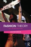 Fashion Theory An Introduction  2014 9780415496216 Front Cover