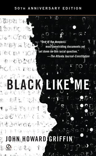 Black Like Me  50th 2010 9780451234216 Front Cover