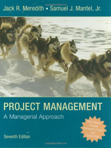 Project Management A Managerial Approach 7th 2009 9780470226216 Front Cover