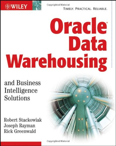 Oracle Data Warehousing and Business Intelligence Solutions   2007 9780471919216 Front Cover