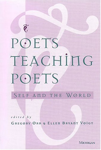 Poets Teaching Poets Self and the World  1996 edition cover