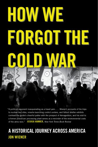 How We Forgot the Cold War A Historical Journey Across America  2014 edition cover