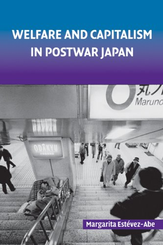 Welfare and Capitalism in Postwar Japan Party, Bureaucracy, and Business  2008 9780521722216 Front Cover