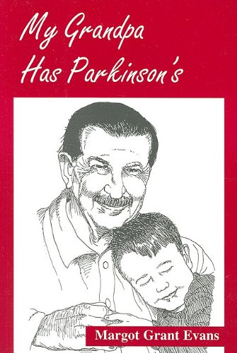 My Grandpa Has Parkinson's  N/A 9780533152216 Front Cover