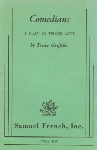 Comedians : A Play in Three Acts 1st 1976 9780573640216 Front Cover