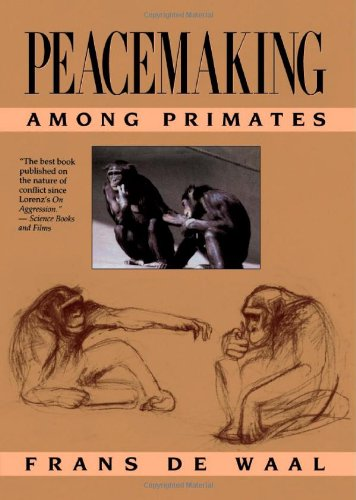 Peacemaking among Primates   1989 9780674659216 Front Cover