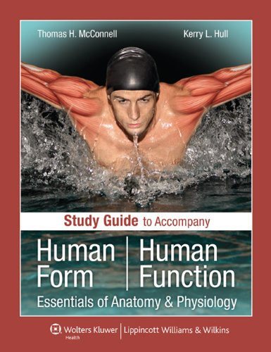 Study Guide to Accompany Human Form Human Function Essentials of Anatomy and Physiology  2011 edition cover