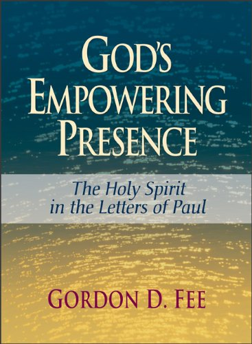 God's Empowering Presence The Holy Spirit in the Letters of Paul N/A edition cover