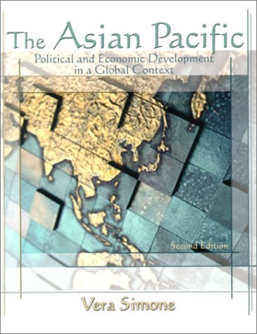 Asian Pacific Political and Economic Development in a Global Context 2nd 2001 (Revised) edition cover