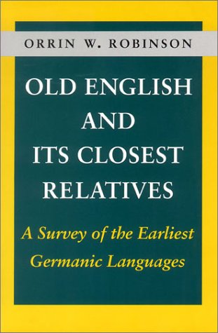 Old English and Its Closest Relatives A Survey of the Earliest Germanic Languages  1992 edition cover