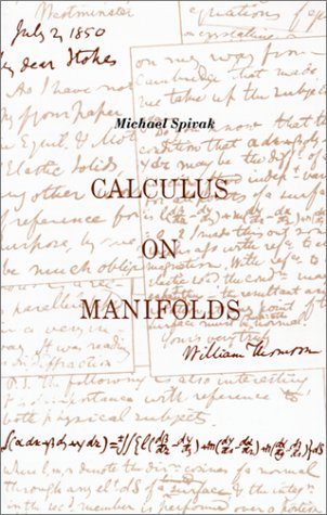 Calculus on Manifolds A Modern Approach to Classical Theorems of Advanced Calculus N/A edition cover