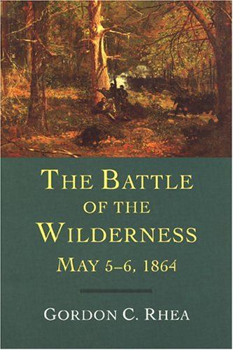 Battle of the Wilderness, May 5-6 1864   2004 edition cover