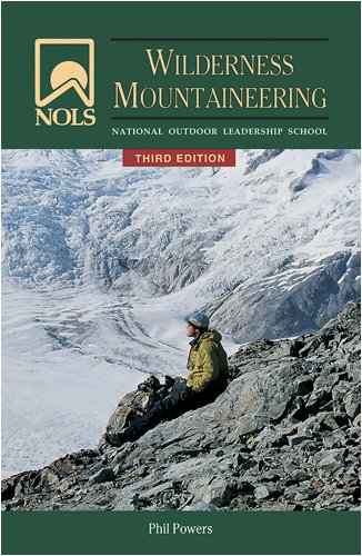 Wilderness Mountaineering  3rd 2008 (Revised) edition cover