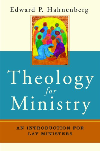 Theology for Ministry An Introduction for Lay Ministers  2014 edition cover