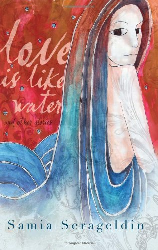 Love Is Like Water and Other Stories   2009 edition cover