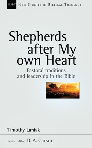 Shepherds after My Own Heart Pastoral Traditions and Leadership in the Bible  2006 edition cover