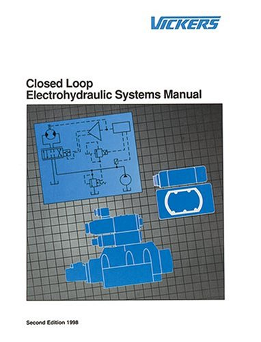 Closed Loop Electrohydraulic Systems Manual 1st 9780963416216 Front Cover